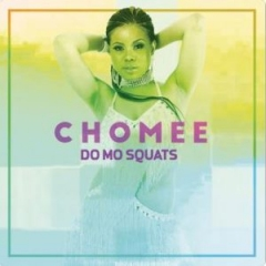 Chomee - Do Mo Squats